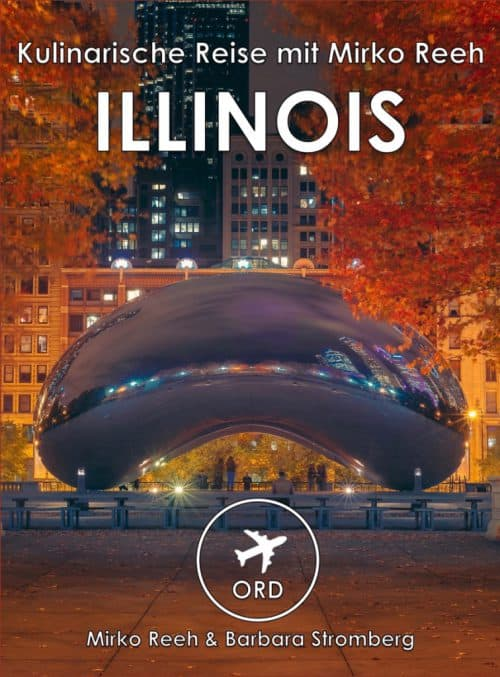 Illinois, Kulinarische Reise mit Mirko Reeh
