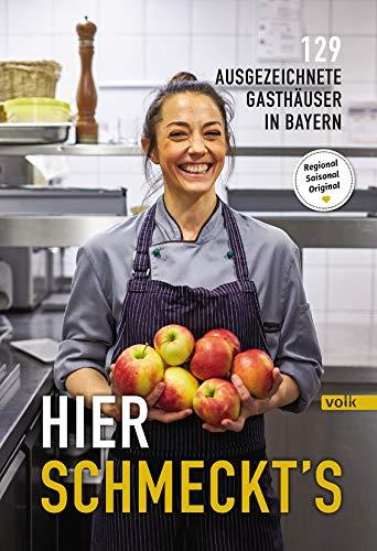 Hier schmeckts - 129 ausgezeichnete Gasthäuser in Bayern - Amazon