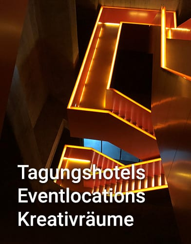 Tagungshotels Eventlocations Kreativräume